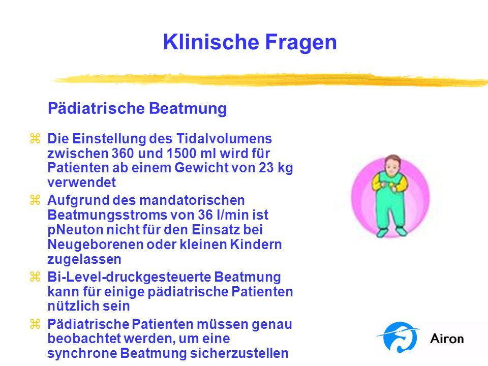 Klinische Fragen Pädiatrische Beatmung