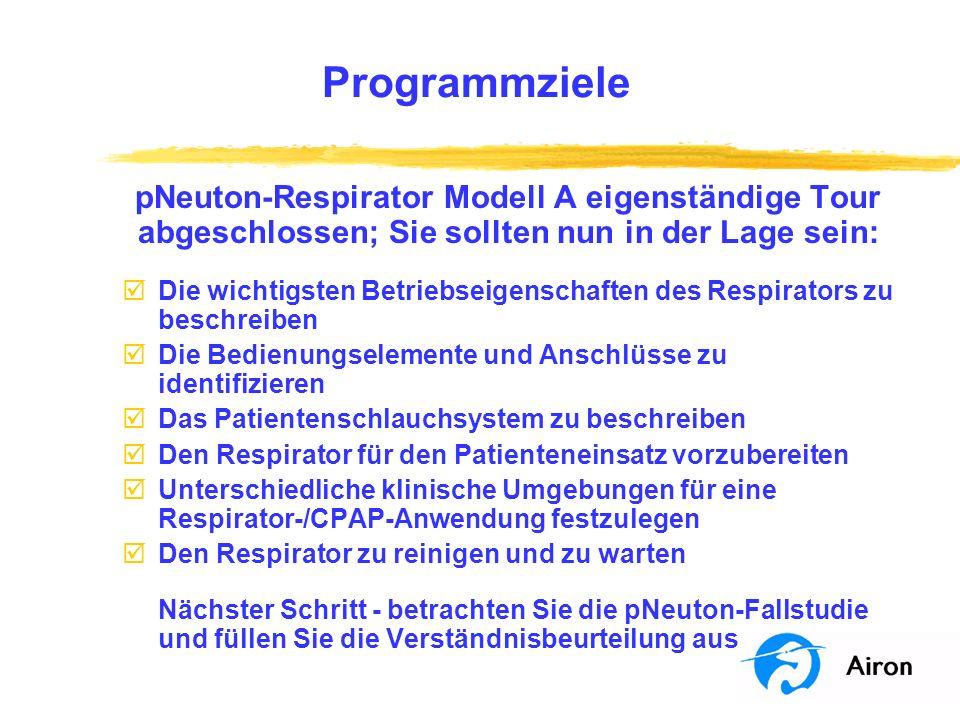 Programmziele pNeuton-Respirator Modell A eigenständige Tour