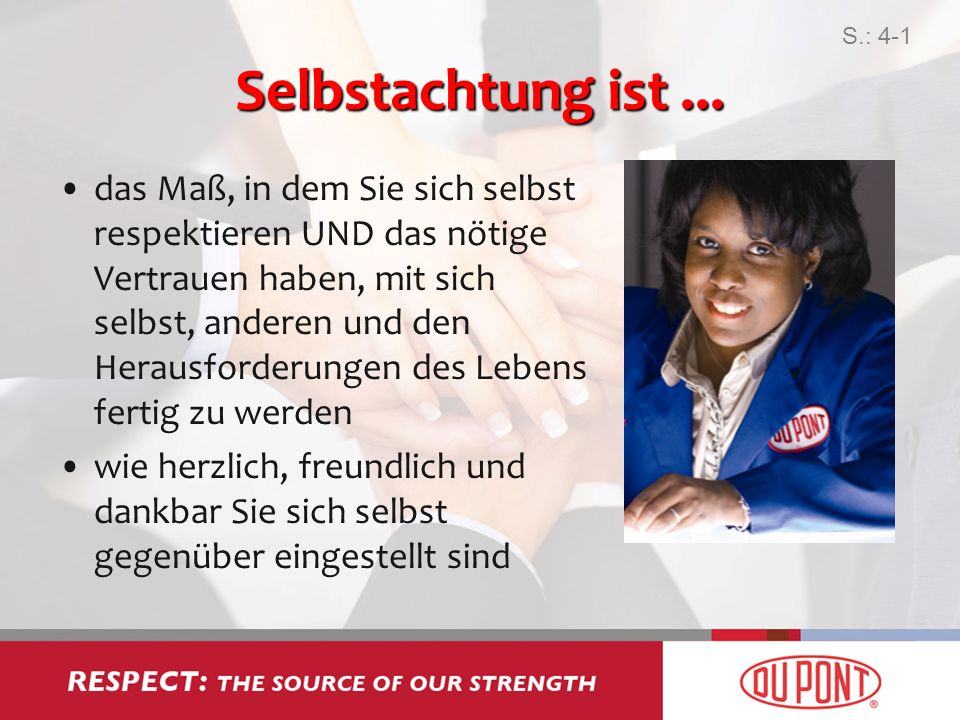 S.: 4-1Selbstachtung ist ...