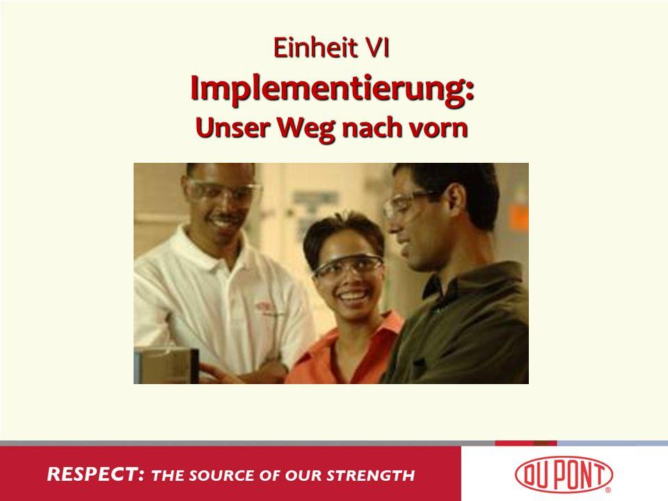 Einheit VI Implementierung: Unser Weg nach vorn