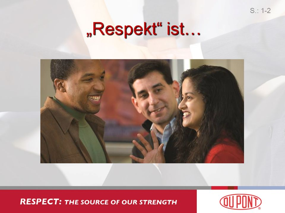 """S.: 1-2 """"Respekt ist…"""