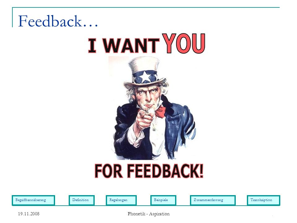 Feedback… . 19.11.2008 Phonetik - Aspiration