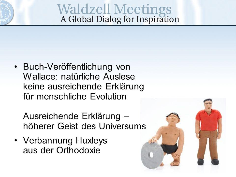 Buch-Veröffentlichung von Wallace: natürliche Auslese keine ausreichende Erklärung für menschliche Evolution Ausreichende Erklärung – höherer Geist des Universums