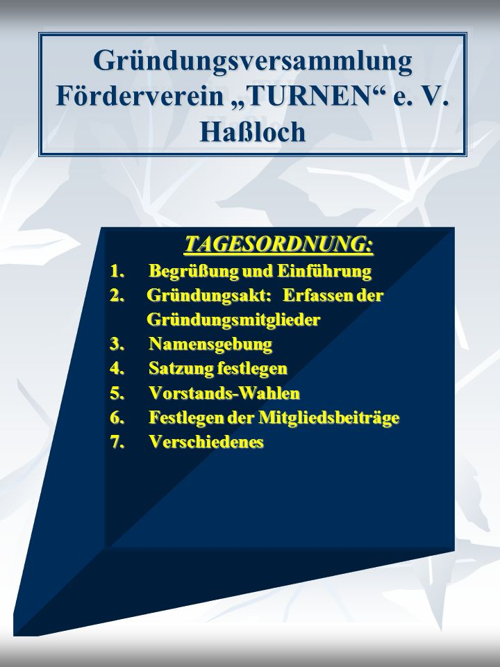 """Gründungsversammlung Förderverein """"TURNEN e. V. Haßloch"""