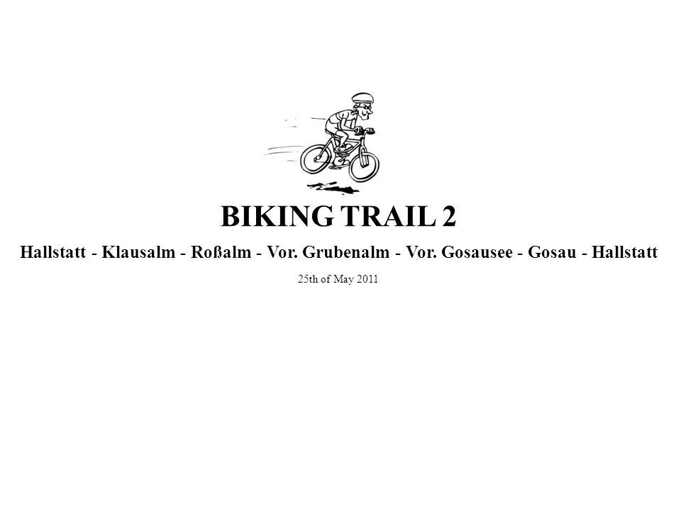 BIKING TRAIL 2 Hallstatt - Klausalm - Roßalm - Vor.