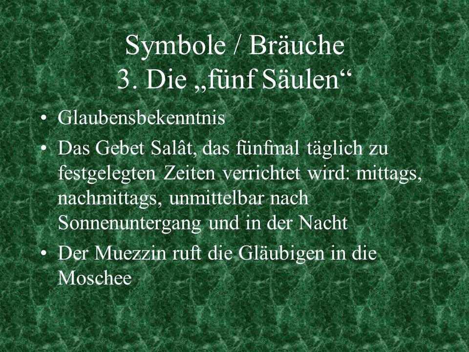"""Symbole / Bräuche 3. Die """"fünf Säulen"""