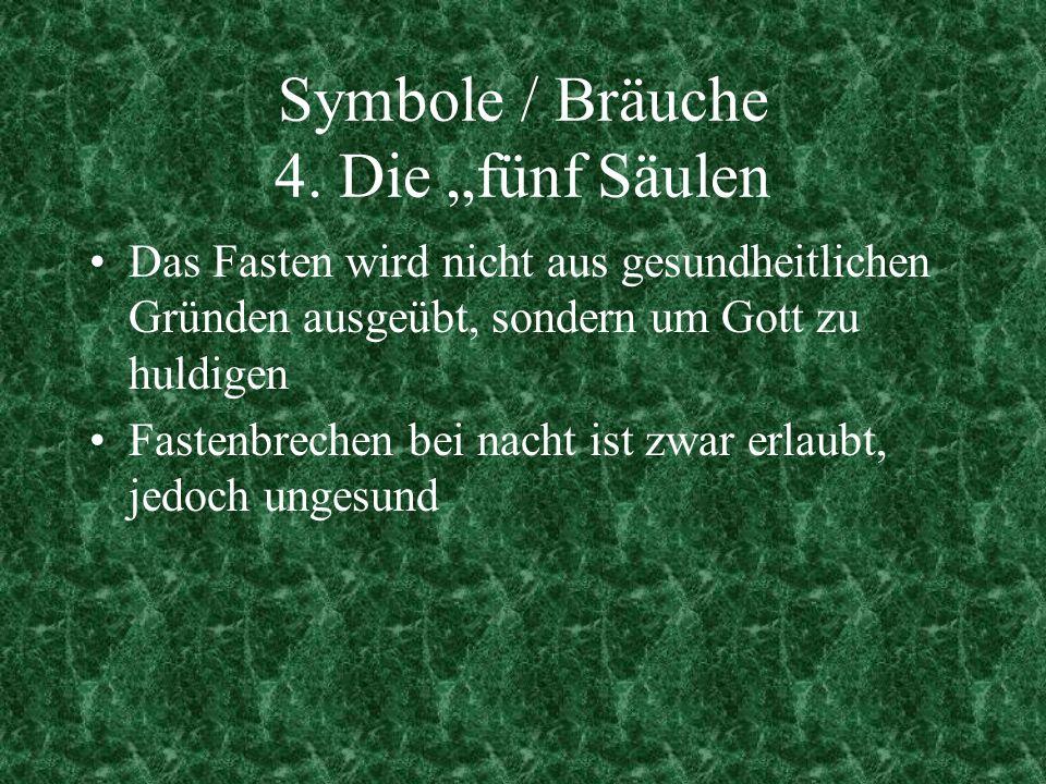"""Symbole / Bräuche 4. Die """"fünf Säulen"""