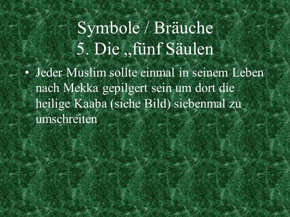 """Symbole / Bräuche 5. Die """"fünf Säulen"""