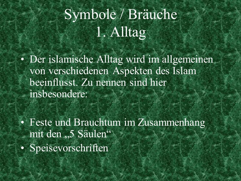 Symbole / Bräuche 1. Alltag