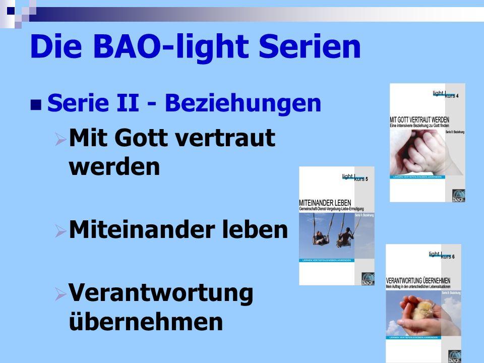 Die BAO-light Serien Serie II - Beziehungen Mit Gott vertraut werden