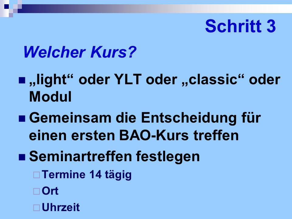 """Schritt 3 Welcher Kurs """"light oder YLT oder """"classic oder Modul"""