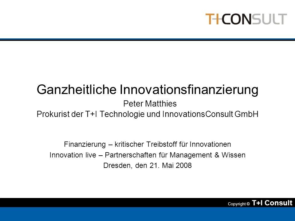 Ganzheitliche Innovationsfinanzierung Peter Matthies Prokurist der T+I Technologie und InnovationsConsult GmbH