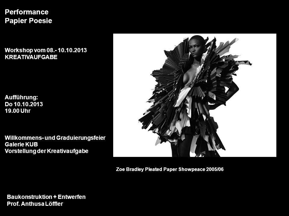ENDE Performance Papier Poesie Workshop vom 08.- 10.10.2013