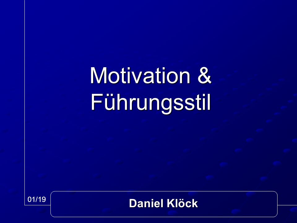 Motivation & Führungsstil