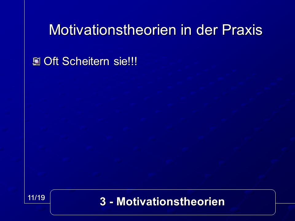 Motivationstheorien in der Praxis