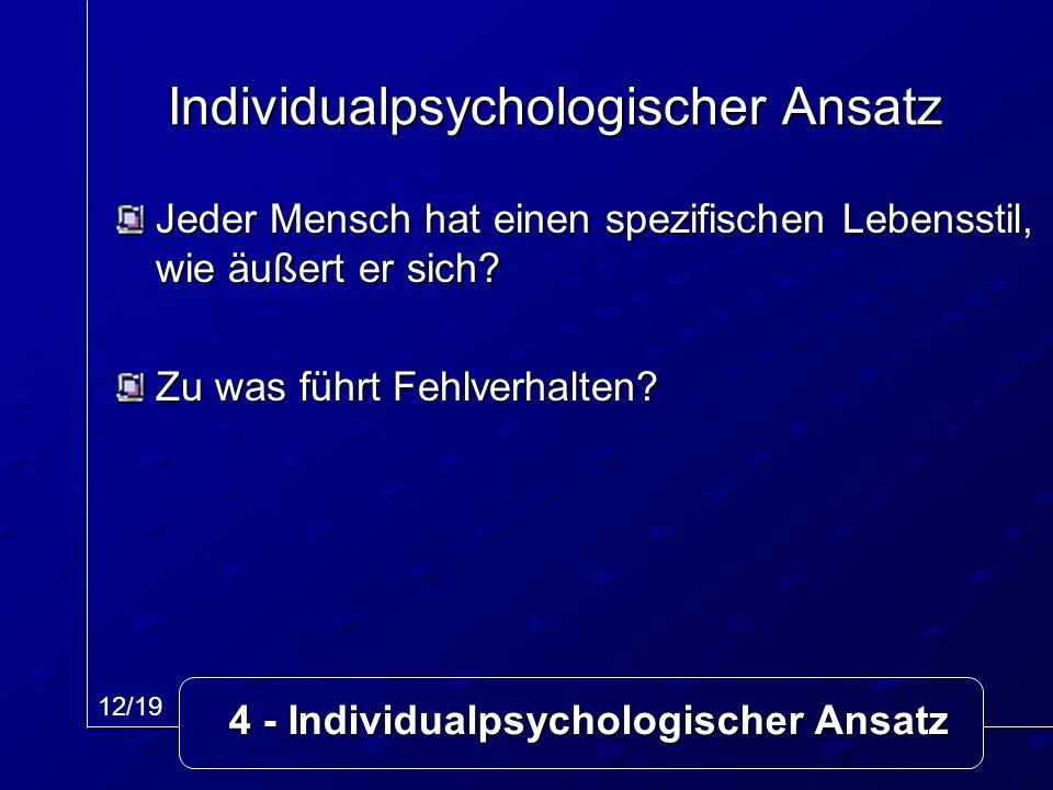 Individualpsychologischer Ansatz