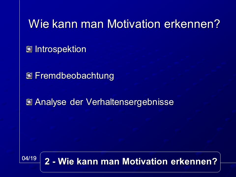 Wie kann man Motivation erkennen