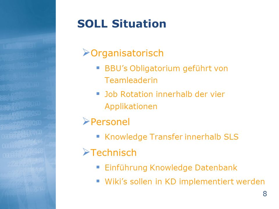 SOLL Situation Organisatorisch Personel Technisch