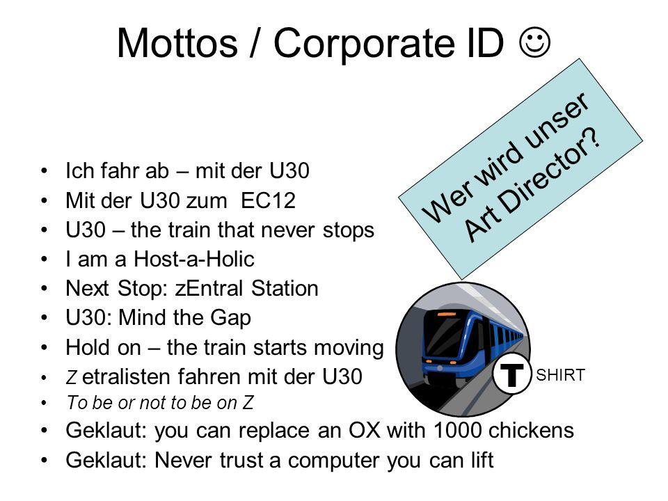 Mottos / Corporate ID  Wer wird unser Art Director