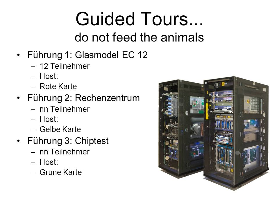 Guided Tours... do not feed the animals