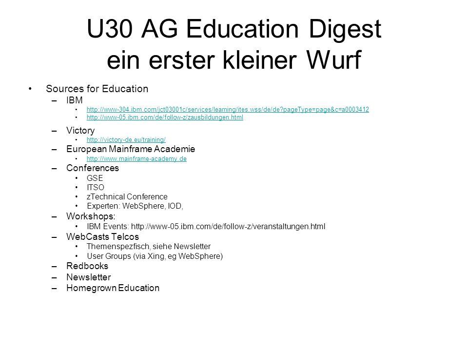 U30 AG Education Digest ein erster kleiner Wurf