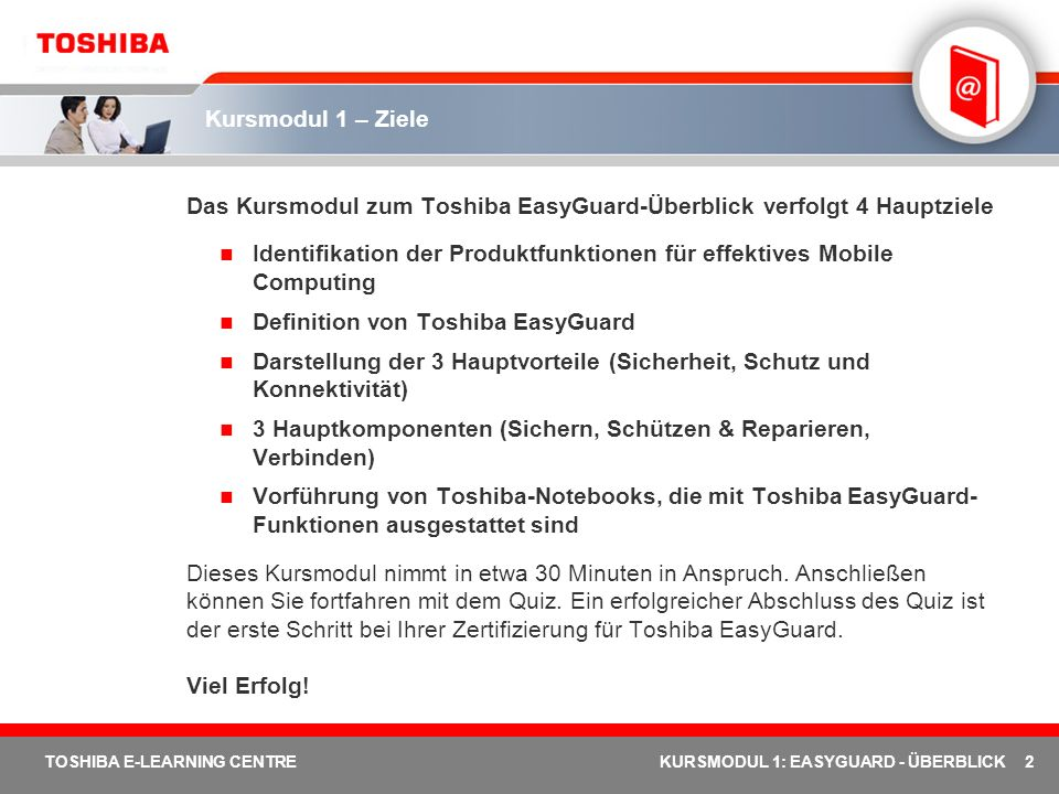 Das Kursmodul zum Toshiba EasyGuard-Überblick verfolgt 4 Hauptziele