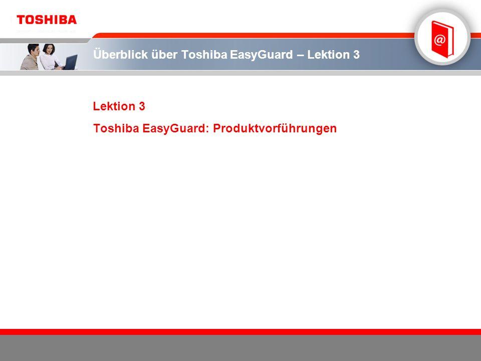 Überblick über Toshiba EasyGuard – Lektion 3