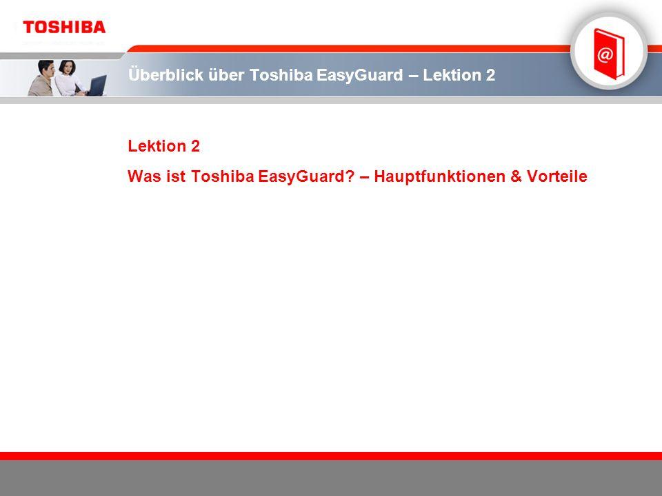 Überblick über Toshiba EasyGuard – Lektion 2