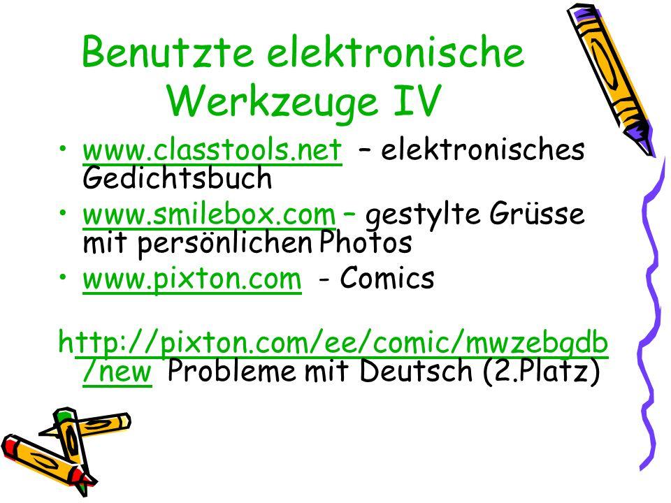 Benutzte elektronische Werkzeuge IV