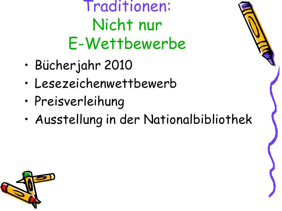 Traditionen: Nicht nur E-Wettbewerbe