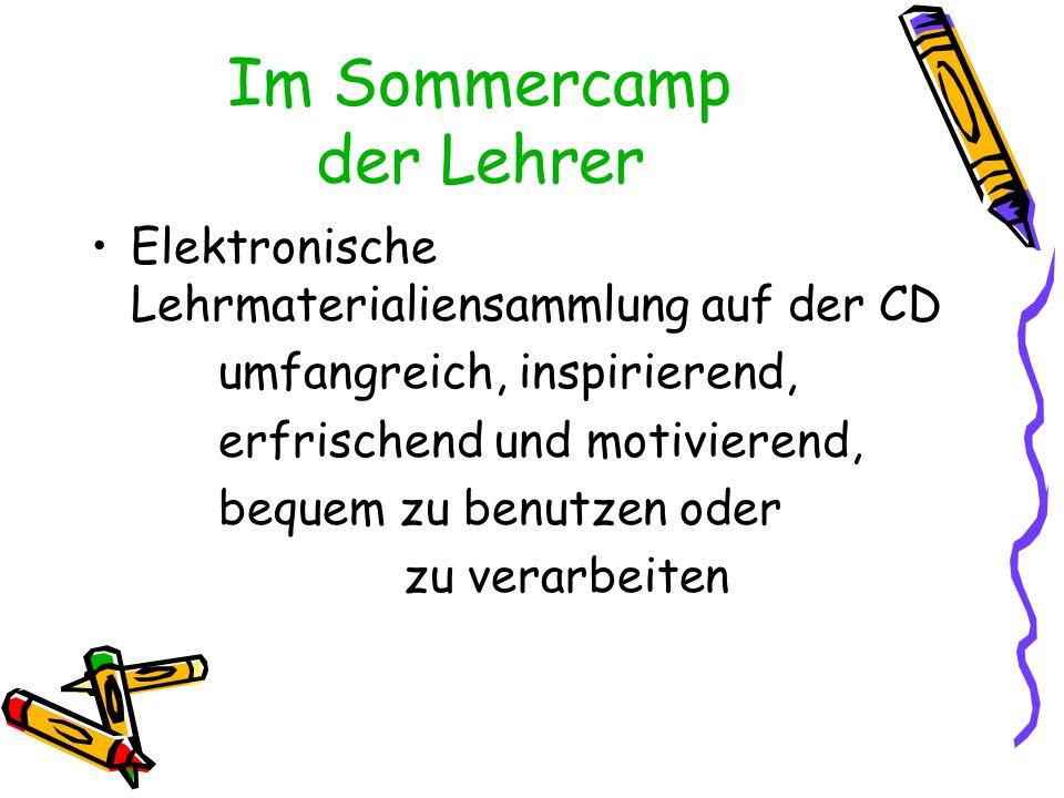 Im Sommercamp der Lehrer