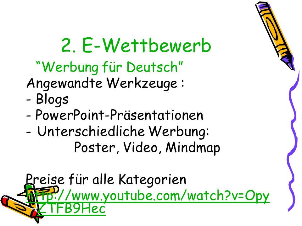 2. E-Wettbewerb Angewandte Werkzeuge : - Blogs