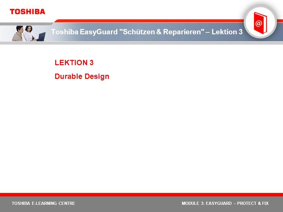 Toshiba EasyGuard Schützen & Reparieren – Lektion 3