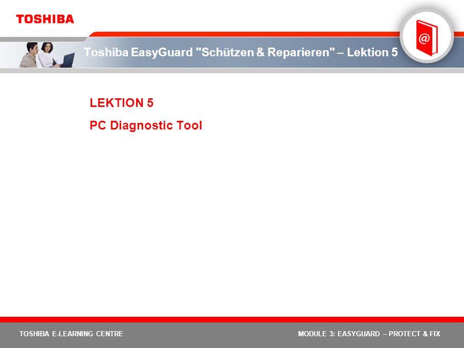 Toshiba EasyGuard Schützen & Reparieren – Lektion 5