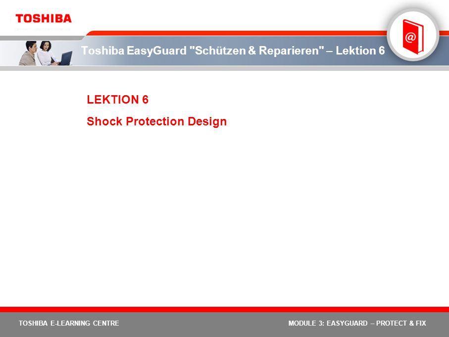 Toshiba EasyGuard Schützen & Reparieren – Lektion 6