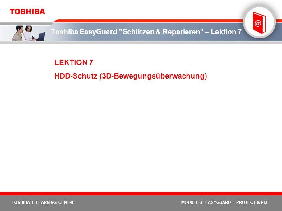 Toshiba EasyGuard Schützen & Reparieren – Lektion 7