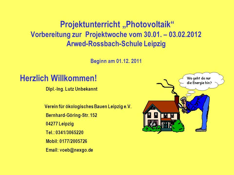 """Projektunterricht """"Photovoltaik Vorbereitung zur Projektwoche vom 30"""