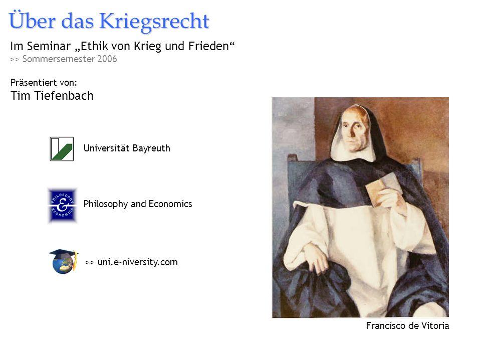 """Über das Kriegsrecht Im Seminar """"Ethik von Krieg und Frieden"""
