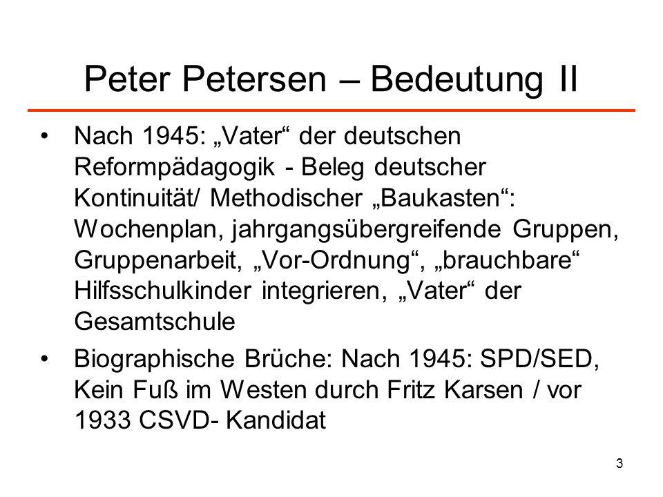 Peter Petersen – Bedeutung II