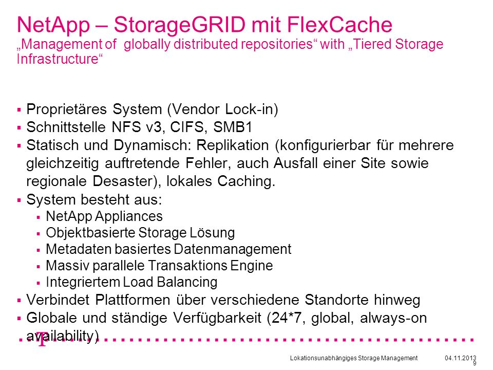 "NetApp – StorageGRID mit FlexCache ""Management of globally distributed repositories with ""Tiered Storage Infrastructure"