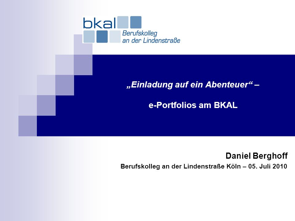 """""""Einladung auf ein Abenteuer – e-Portfolios am BKAL"""