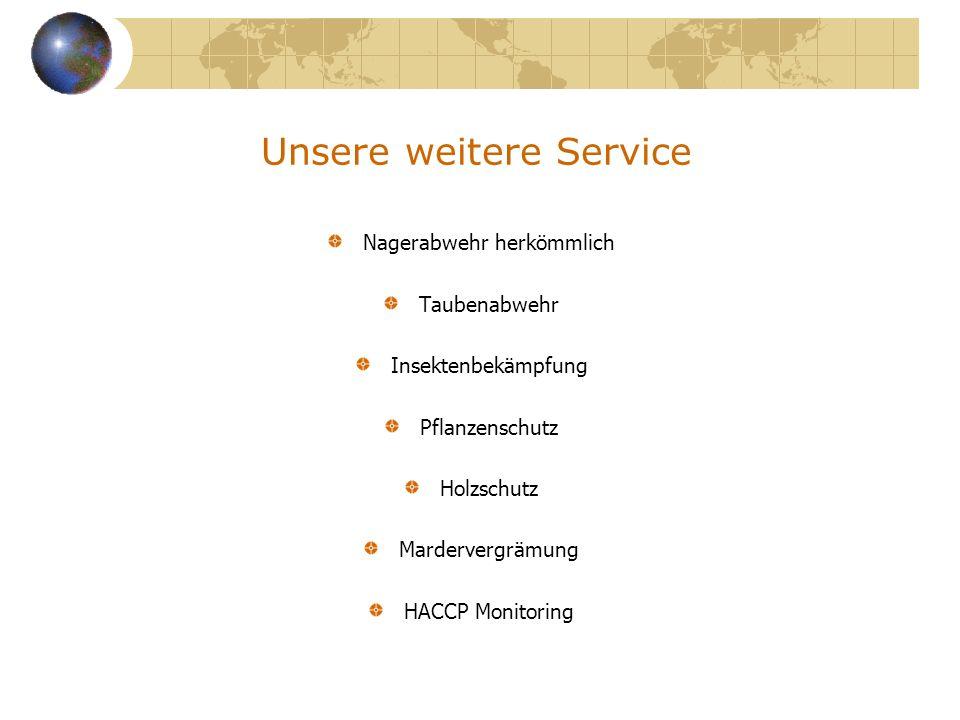 Unsere weitere Service