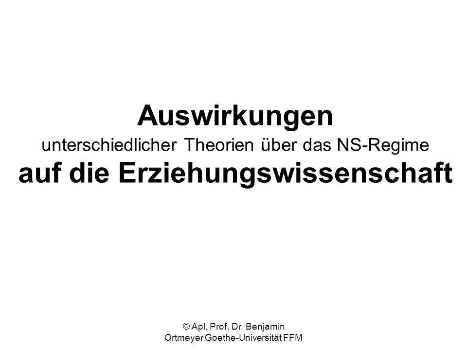 © Apl. Prof. Dr. Benjamin Ortmeyer Goethe-Universität FFM