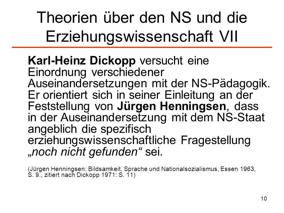 Theorien über den NS und die Erziehungswissenschaft VII