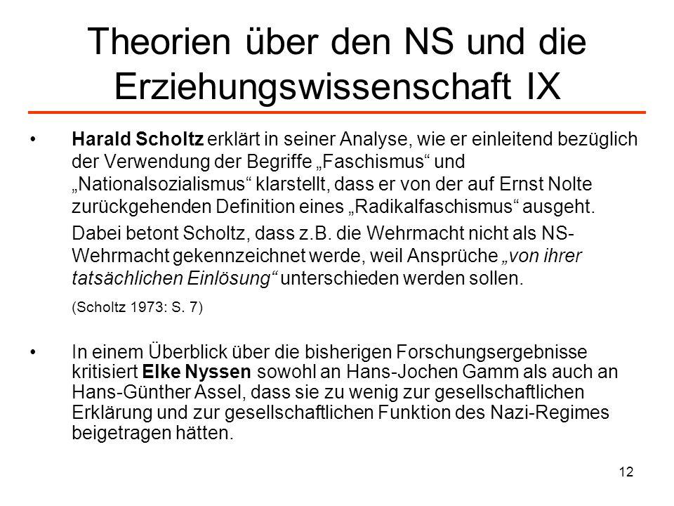 Theorien über den NS und die Erziehungswissenschaft IX