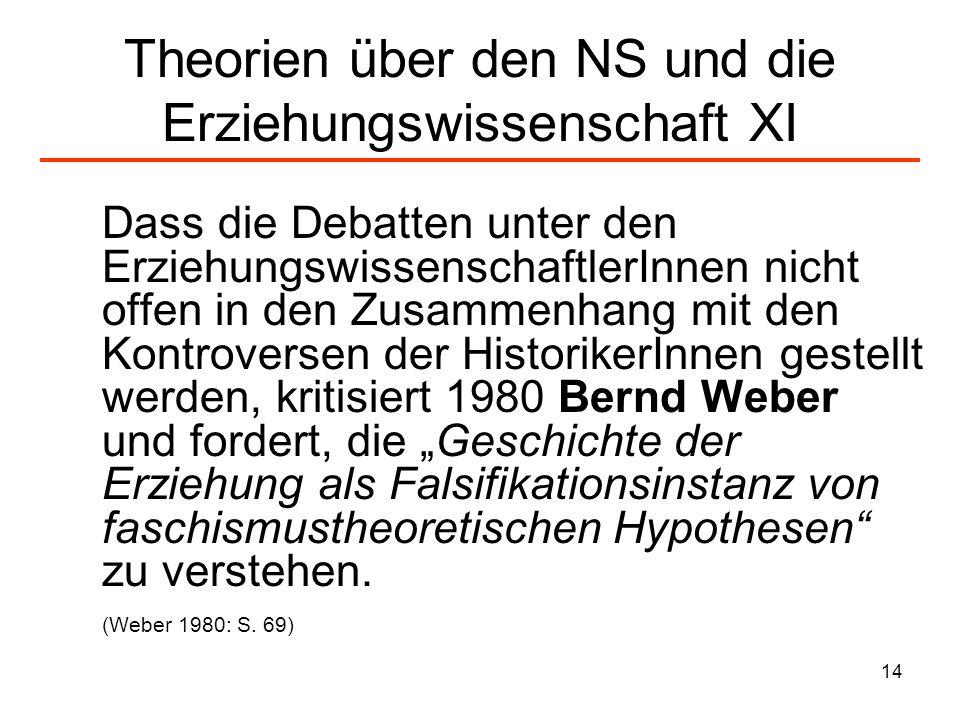 Theorien über den NS und die Erziehungswissenschaft XI