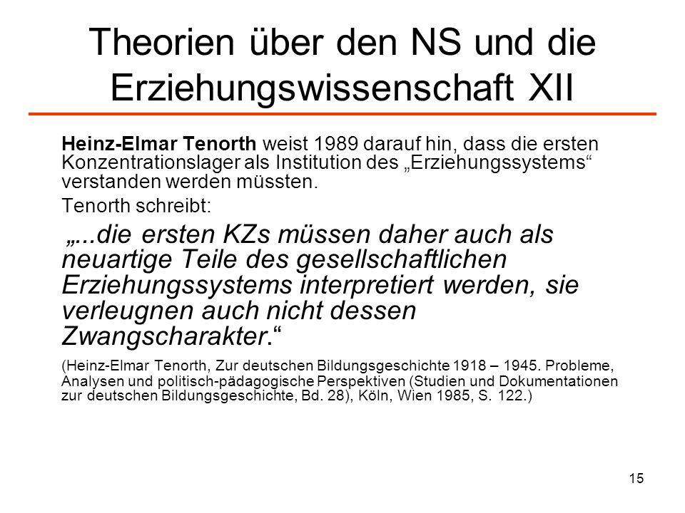 Theorien über den NS und die Erziehungswissenschaft XII