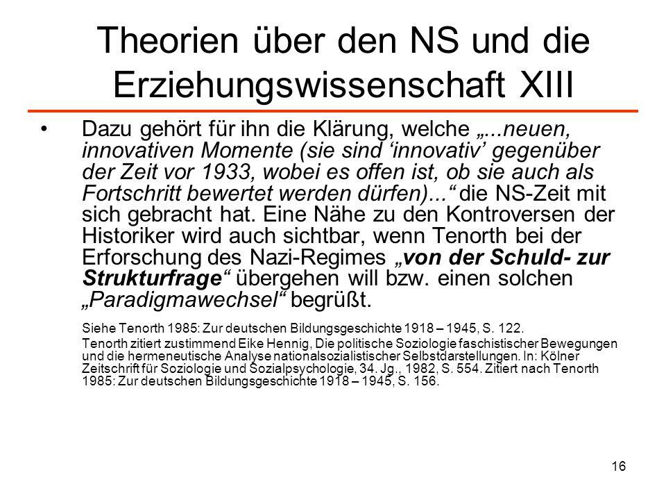 Theorien über den NS und die Erziehungswissenschaft XIII