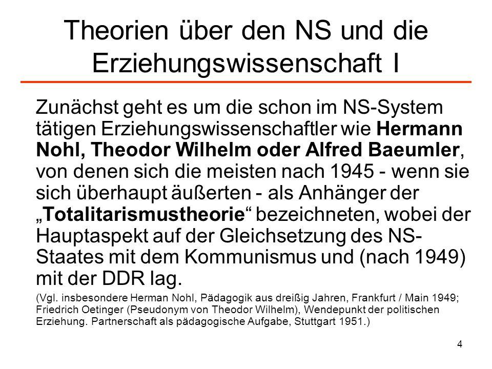 Theorien über den NS und die Erziehungswissenschaft I