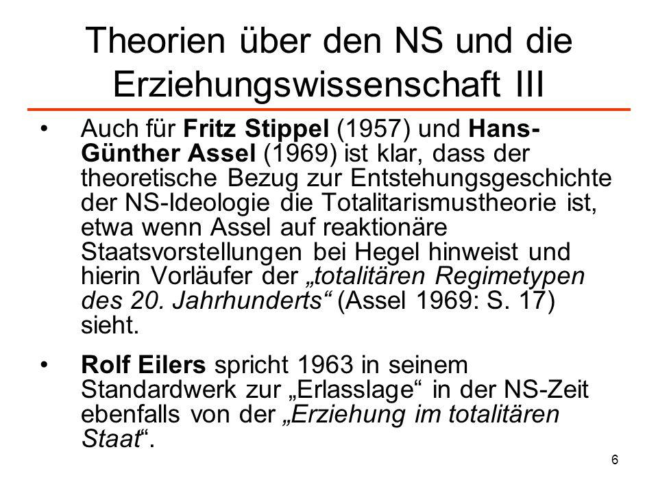 Theorien über den NS und die Erziehungswissenschaft III